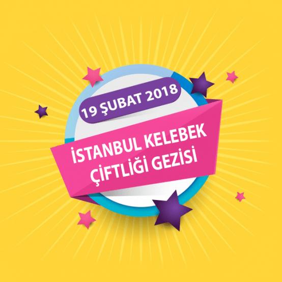 İstanbul Kelebek Çiftliği Etkinliği